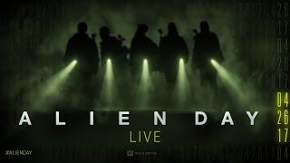 Alien Day LIVE 04.26.17