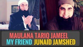 Maulana Tariq Jameel talks about the death of his friend Junaid Jamshed (رحمه الله) [URDU]