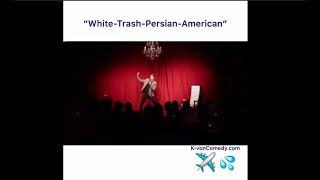 """White-Trash-Persian-American"" (comedian K-von)"