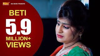Beti । बेटी  । New Haryanvi Song 2016 । Nippu Nepewala | Full HD Video | NDJ Film Official