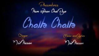 Chalte Chalte - Hum Kahan Chal Diye | Asif Hasan || DhoomBros (Lyric Video)