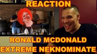 Ronald McDonald Extreme Neknominate Reaction