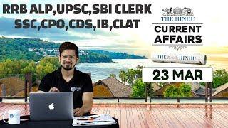 CURRENT AFFAIRS | THE HINDU | 23rd March 2018 | SBI CLERK, UPSC,IBPS, RAILWAYS, CPO,SSC,CDS,IB