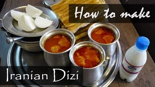 How to make Iranian dizi (abgusht) - Cultural Relay Project #4