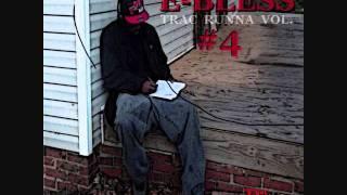 E-BLESS - ME MYSELF & I FREESTYLE (Trac Runna Vol.4)
