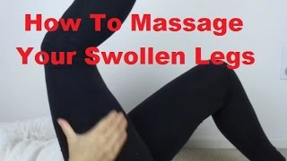 How To Massage Swollen Legs Using Lymphatic Drainage and Acupressure - Massage Monday #268