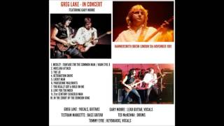 GREG LAKE FEATURING GARY MOORE - LIVE AT THE HAMMERSMITH ODEON LONDON 5.11.1981. -  R.I.P. GREG LAKE