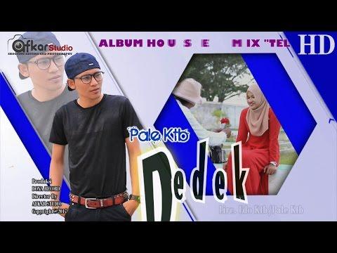 Xxx Mp4 PALE KTB DEDEK Album House Mix Telolet HD Video Quality 2017 3gp Sex