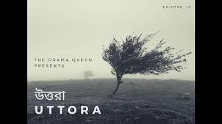 The Drama Queen - Episode 12 - UTTORA