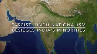 Fascist Hindu Nationalism Besieges India