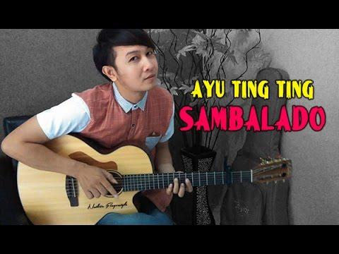 Ayu Ting Ting - Sambalado | Nathan Fingerstyle | Guitar Cover Mp3