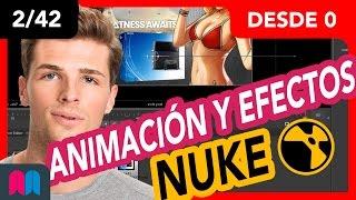 2/42 Curso Nuke 35h desde 0 a 100: Animación y efectos (tutorial español)