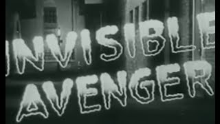 The Invisible Avenger (1958) [Action] [Drama]