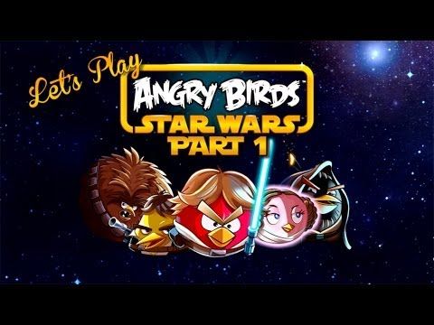 Let s Play – Angry Birds Star Wars Part 1