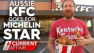 Alice Springs KFC wants a Michelin Star | A Current Affair