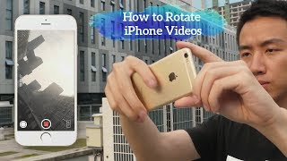 3 Ways to Rotate iPhone Videos and Fix Wrong Orientation