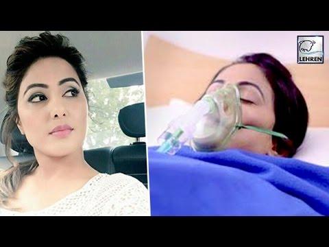 OMG! Hina Khan HOSPITALIZED   Yeh Rishta Kya Kehlata Hai