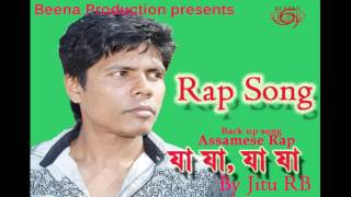 Jaa Jaa Assamese Rap Song | Jitu RB | Beena Production