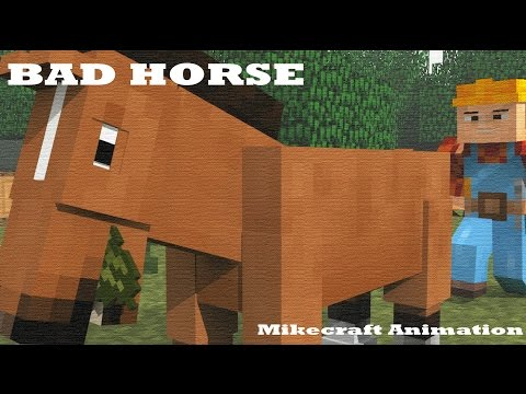 Bad Horse Minecraft Animation