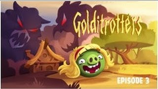 Angry Birds - Golditrotters - Episode 3