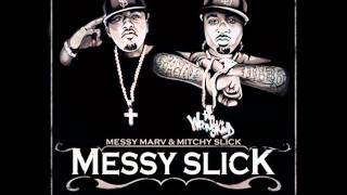 Messy Marv & Mitchy Slick - On the One (feat Yukmouth)