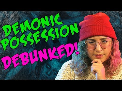 Why Demonic Possession & Exorcism Isn t Real Dark 5 Snarled