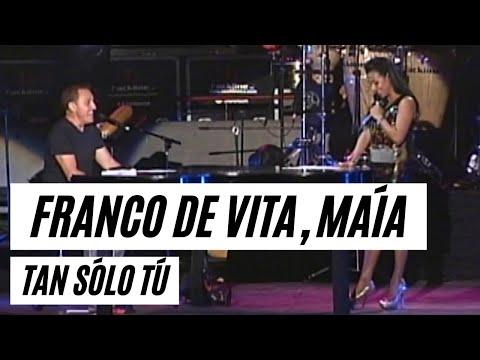 Franco De Vita & Maia TanSoloTu