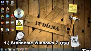 IT Dílna (1. díl) TUTORIAL:  Instalace OS Windows 7 a 8 z USB flashdisku