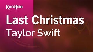 Karaoke Last Christmas - Taylor Swift *