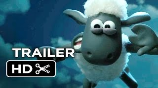 Shaun the Sheep Movie Official Trailer #1 (2015) - Animated Movie HD