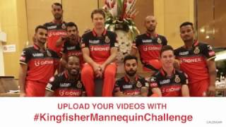 #KingfisherMannequinChallenge with Royal Challengers Bangalore