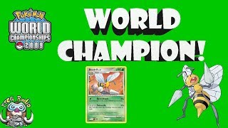 How Beedrill Won the World Championships! (The Best Pokemon Deck in the World (2009))