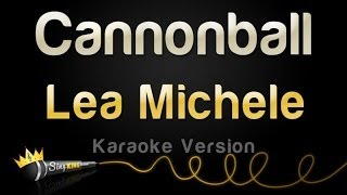 Lea Michele - Cannonball (Karaoke Version)