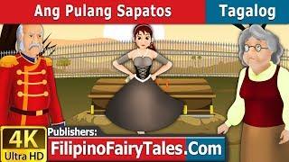 Ang Pulang Sapatos | Kwentong Pambata | Mga Kwentong Pambata | Filipino Fairy Tales