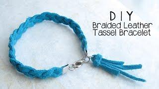 DIY Braided Leather Tassel Bracelet Jewelry Making Tutorial