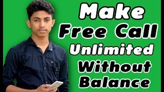 Make Free Call Unlimited Without Balance, LetsCall Free Calling App 2017
