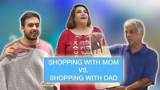 Shopping with Mom Vs. Shopping with Dad ⎜Super Sindhi