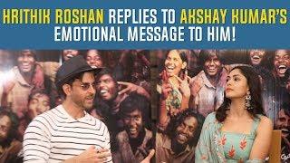 Hrithik Roshan replies to Akshay Kumar's emotional message to him! Super30