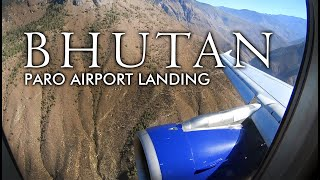 Bhutan Paro Airport - Approach and Landing