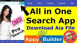 Create All in One Searching App & Aia Download (Pro Search App) Thunkable Browser App  #AppyBuilder