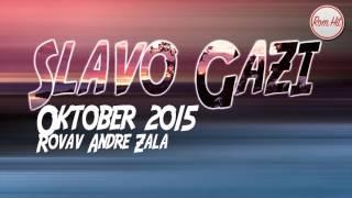 Slavo Gazi Oktober 2015 - ROVAV ANDRE ZALA