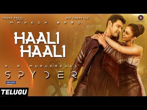 Haali Haali (Telugu) - Spyder | Mahesh Babu & Rakul Preet Singh | AR Murugadoss | Harris Jayaraj