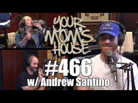 Xxx Mp4 Your Mom S House Podcast Ep 466 W Andrew Santino 3gp Sex