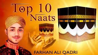 Top 10 Farhan Ali Qadri Naats - Ramzan Naats 2018 - 2018 New Naats - Ramadan Kalam 2018
