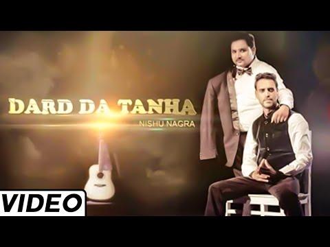 Download Dard da Tana Hit Punjabi By Nishu Nagra Feat. Imran Khan | Latest Punjabi Songs 2015 HD Mp4 3GP Video and MP3