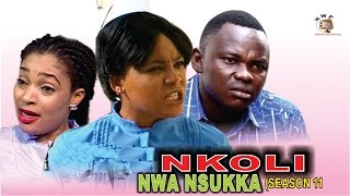Nkoli Nwa Nsukka Season 11  - Latest Nigerian Nollywood Igbo movie