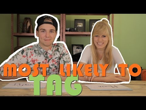 MOST LIKELY TO TAG