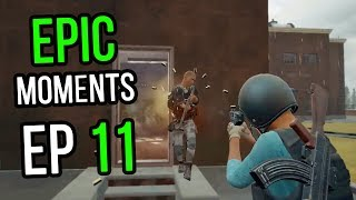 PUBG: Epic & Lucky Moments Ep. 11