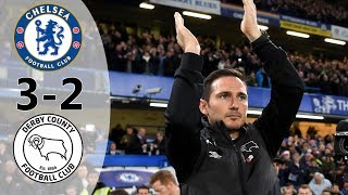 Chelsea vs Derby County 3-2 - All Goals & Extended Highlights - 2018