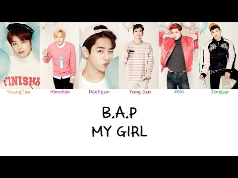 B.A.P - My Girl (Color coded lyrics Han|Rom|Eng)